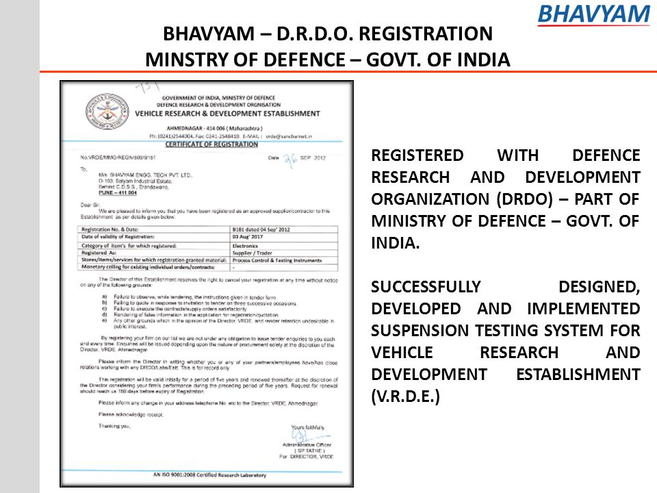 BHAVYAM – D.R.D.O. REGISTRATION MINSTRY OF DEFENCE – GOVT. OF INDIA REGISTERED WITH DEFENCE RESEARCH AND DEVELOPMENT ORGANIZATION (DRDO) – PART OF MIN