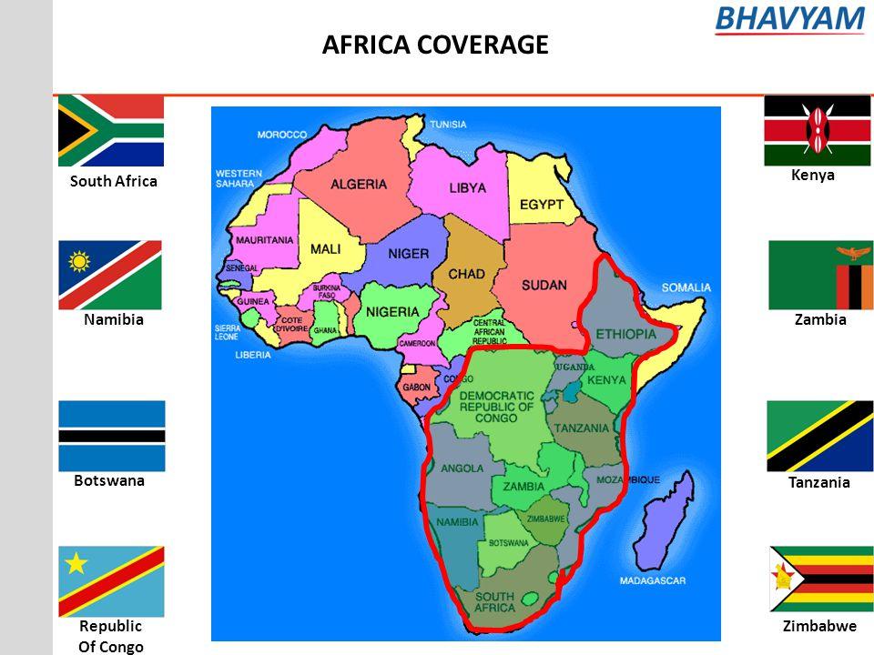 AFRICA COVERAGE BotswanaRepublic Of Congo Zambia Namibia South Africa Zimbabwe Kenya Tanzania