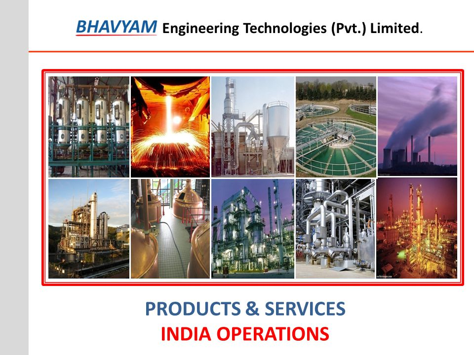 PRODUCTS & SERVICES INDIA OPERATIONS Engineering Technologies (Pvt.) Limited.