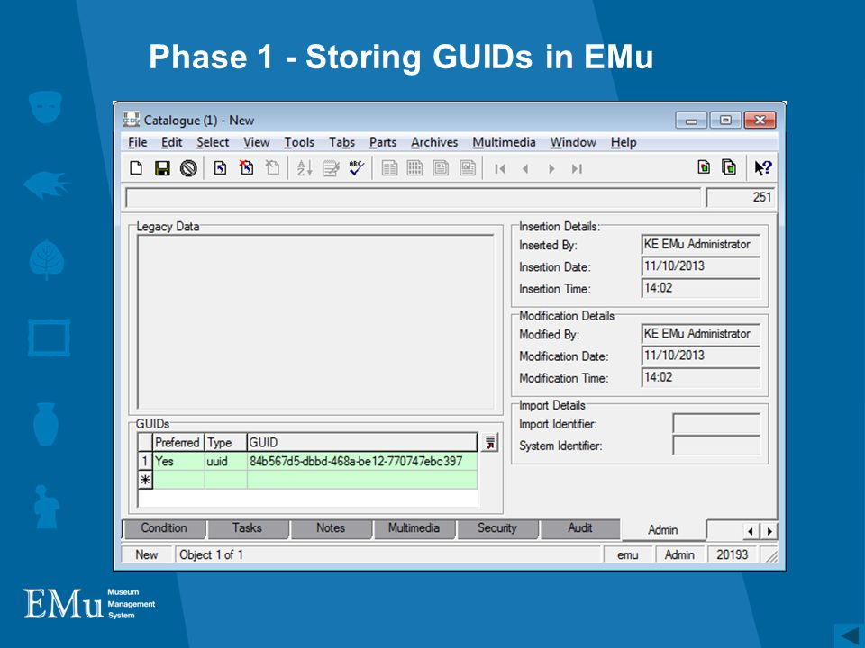 Phase 1 - Storing GUIDs in EMu