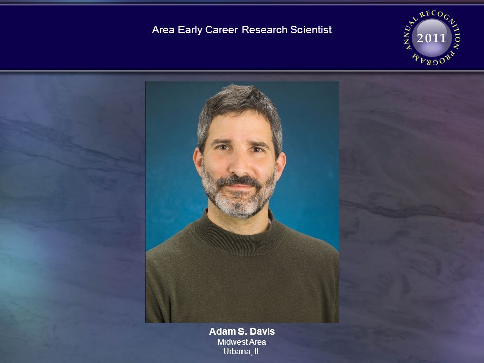 Adam S. Davis Midwest Area Urbana, IL Area Early Career Research Scientist