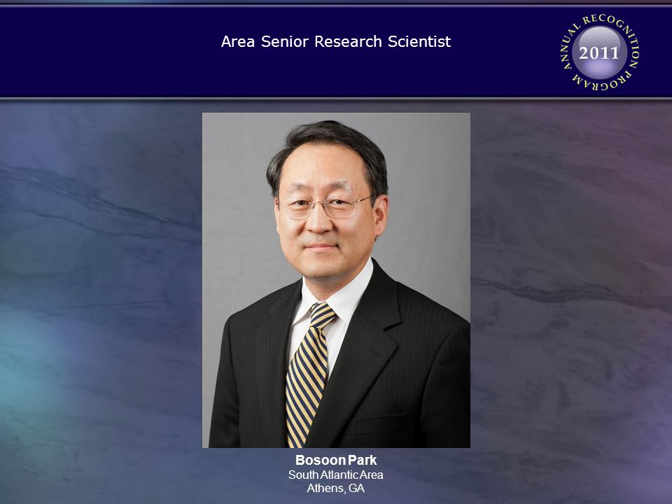 Bosoon Park South Atlantic Area Athens, GA Area Senior Research Scientist