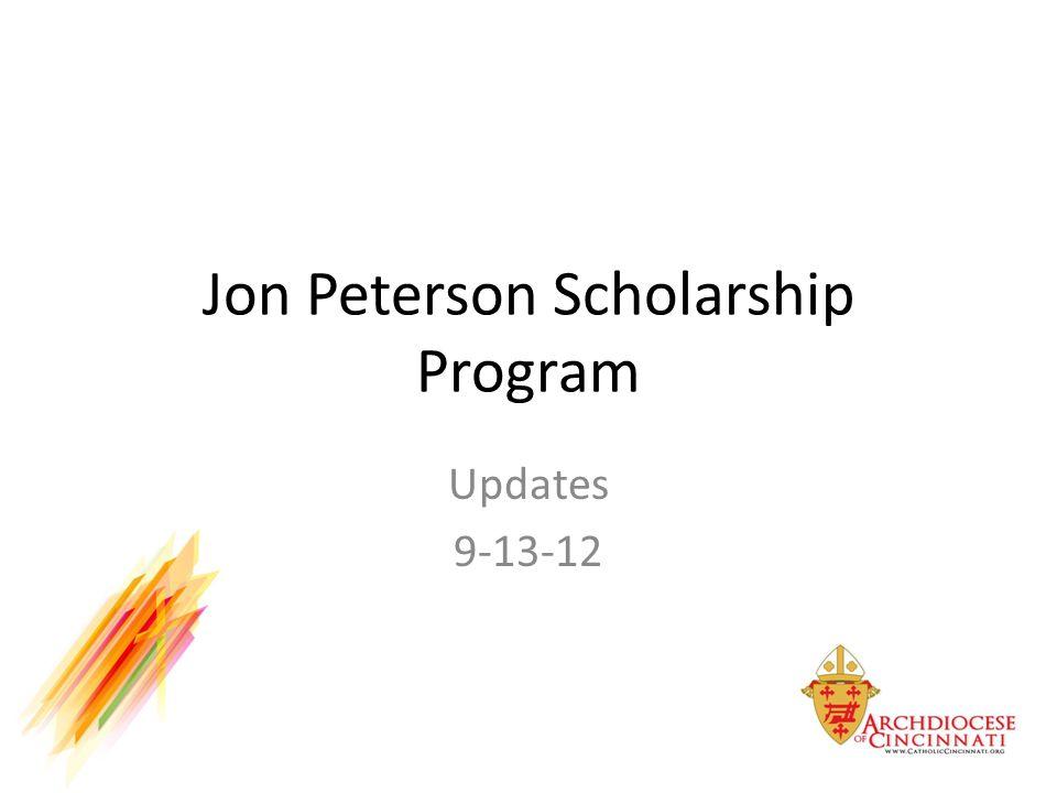 Jon Peterson Scholarship Program Updates 9-13-12