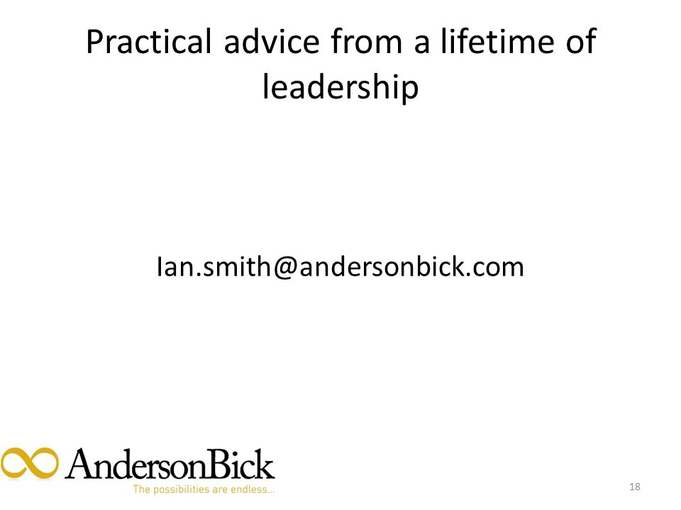 Practical advice from a lifetime of leadership 18