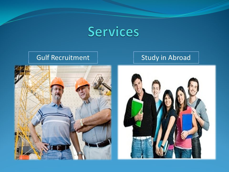 Gulf RecruitmentStudy in Abroad
