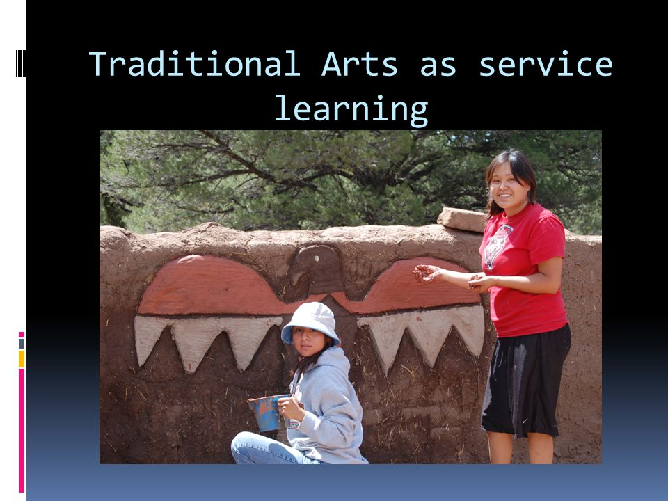 Traditional Arts as service learning