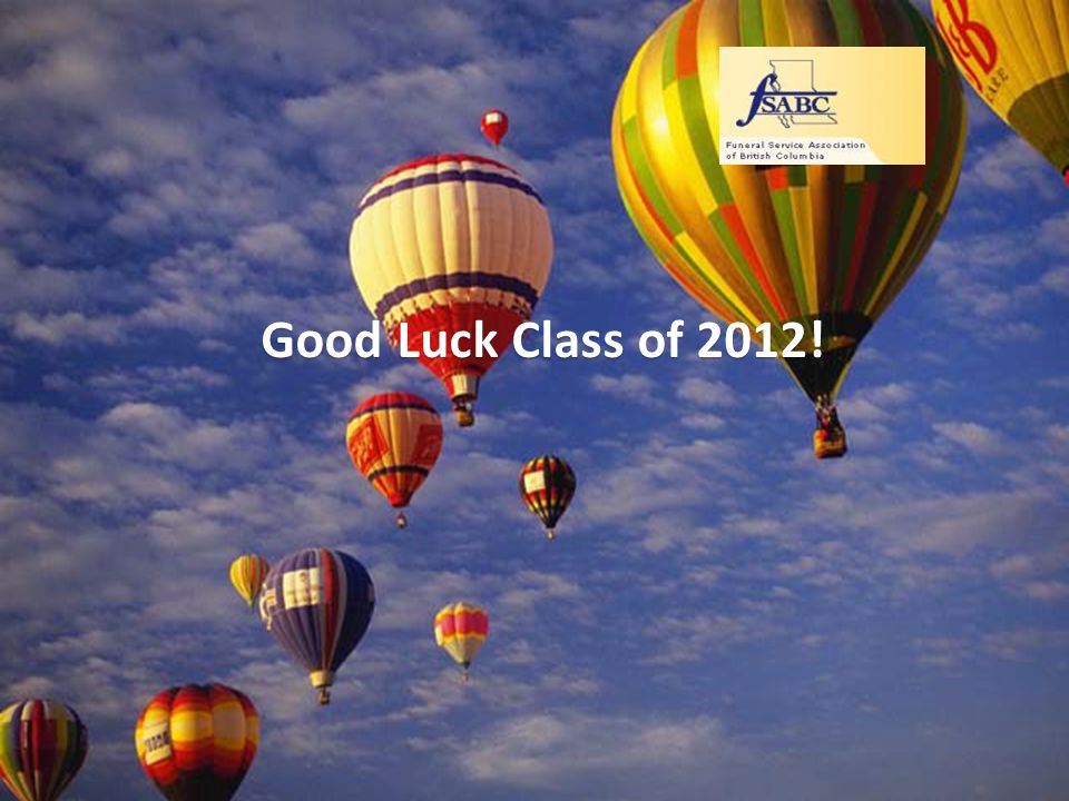 Good Luck Class of 2012!