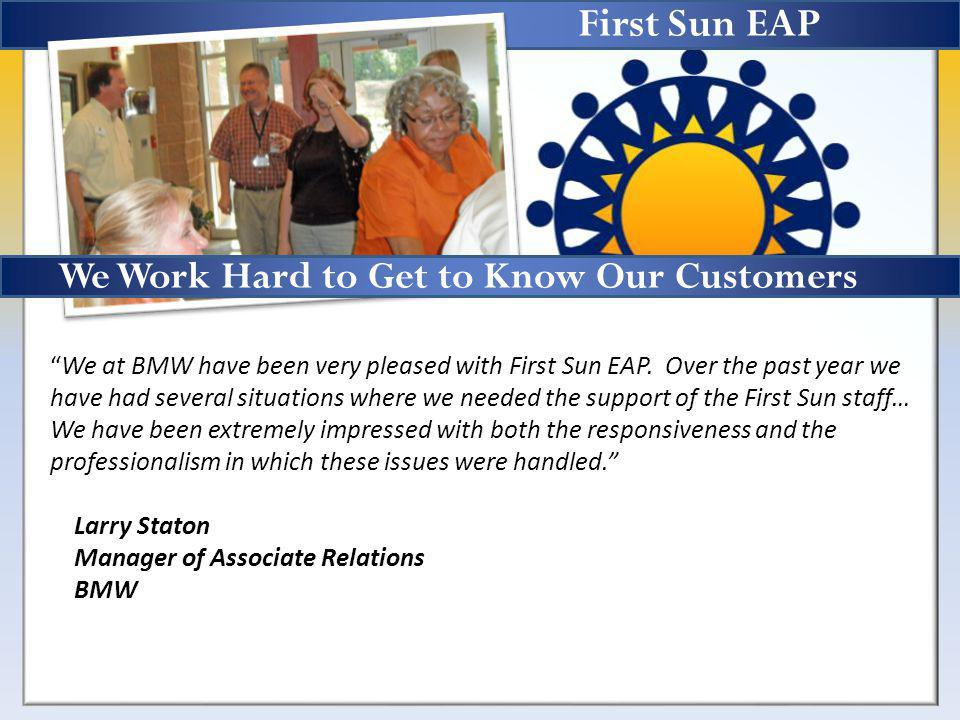 First Sun EAP We at BMW have been very pleased with First Sun EAP.