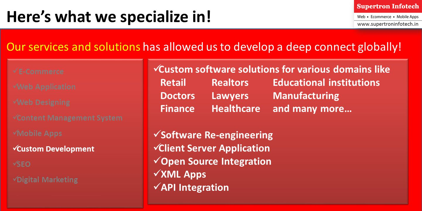 Heres what we specialize in.