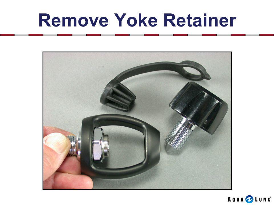 Remove Yoke Retainer