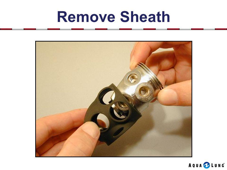 Remove Sheath