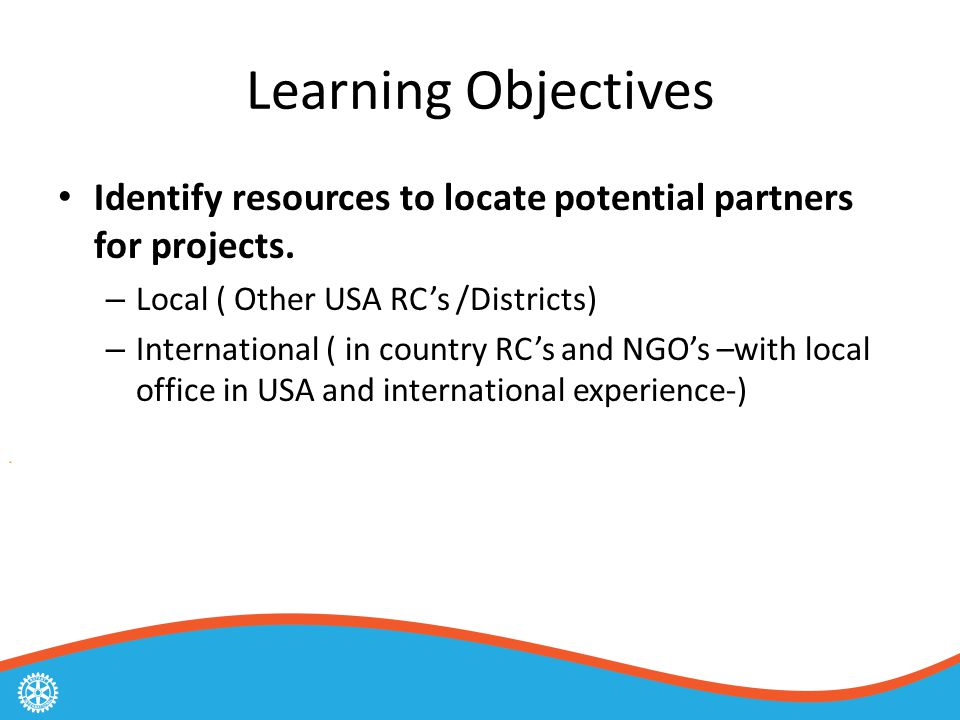 Learning Objectives Identify resources to locate potential partners for projects.