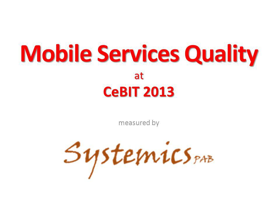 Mobile Services Quality at CeBIT 2013 measured by