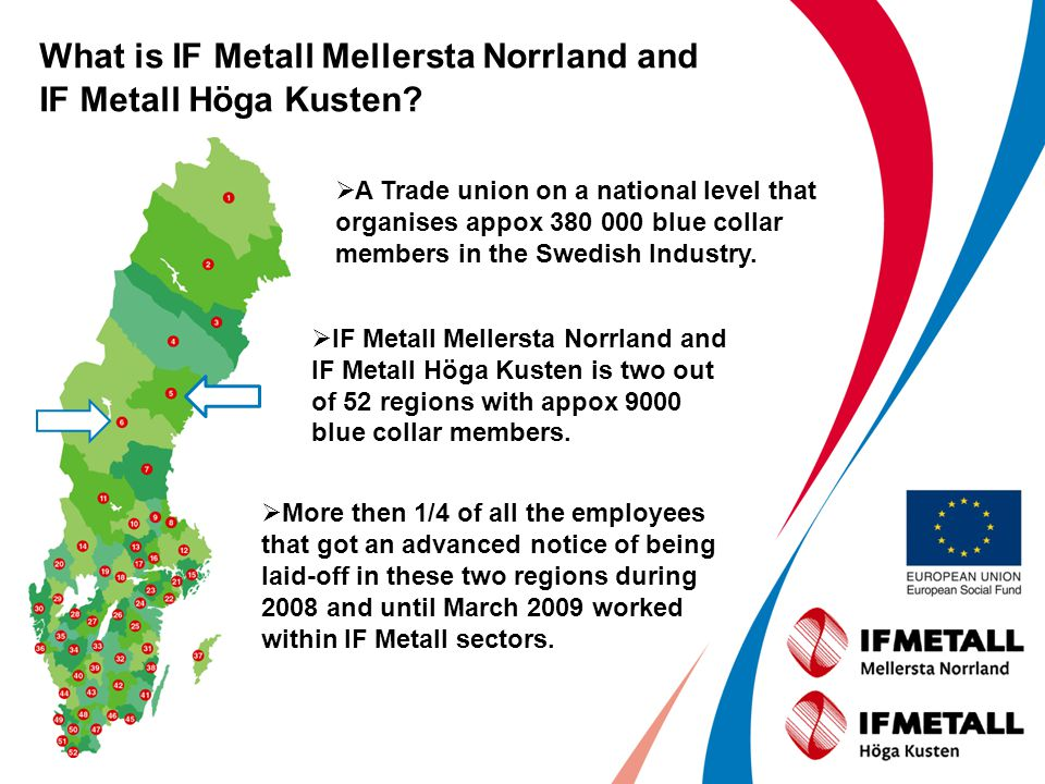 Why IF Metall in these two regions run in-service training interventions for employees and together with companies.