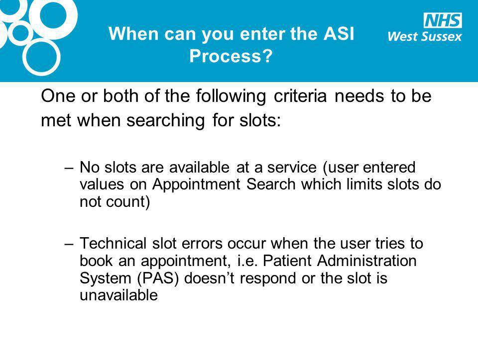 When can you enter the ASI Process.