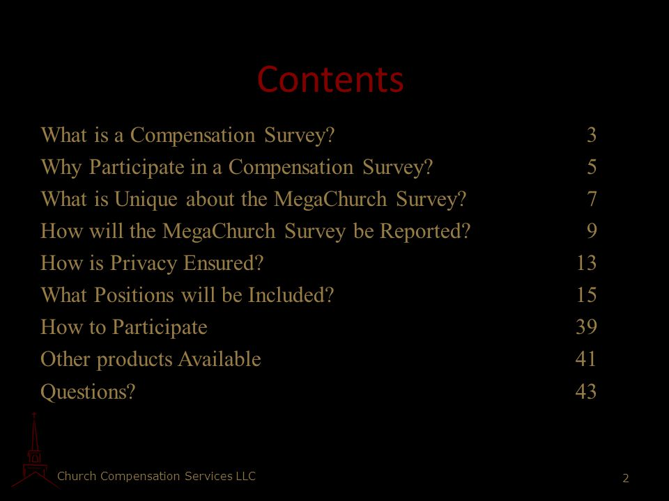 Contents What is a Compensation Survey? 3 Why Participate in a Compensation Survey? 5 What is Unique about the MegaChurch Survey? 7 How will the MegaC