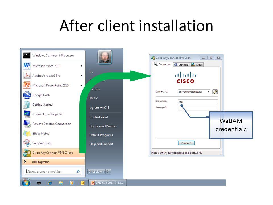 After client installation WatIAM credentials