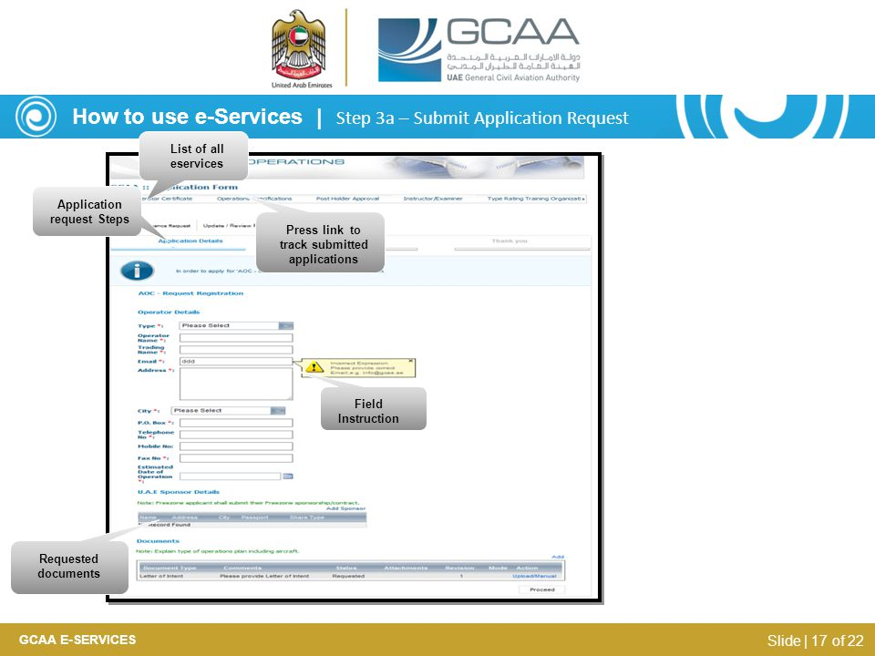 GCAA E-SERVICES Slide | 17 of 22 List of all eservices Application request Steps Press link to track submitted applications Field Instruction Requeste