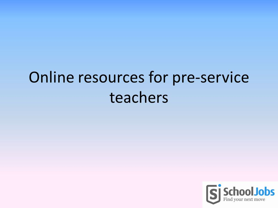 Online resources for pre-service teachers