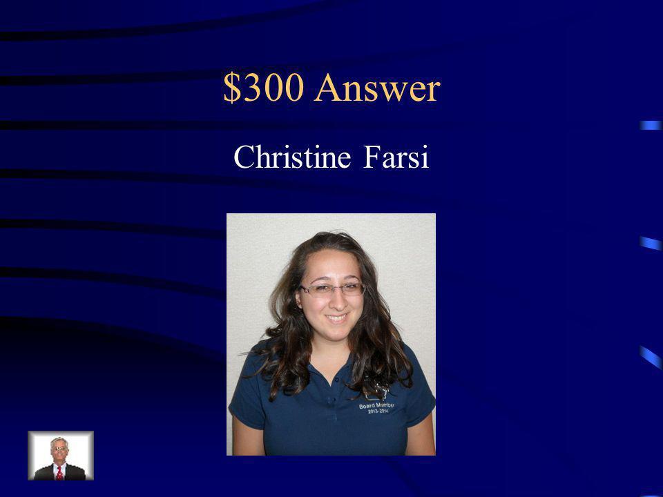 $300 Answer Christine Farsi