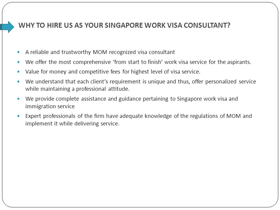 WHY TO HIRE US AS YOUR SINGAPORE WORK VISA CONSULTANT.