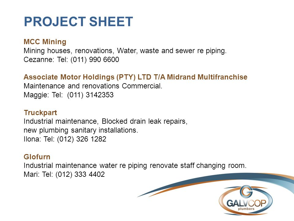 PROJECT SHEET MCC Mining Mining houses, renovations, Water, waste and sewer re piping. Cezanne: Tel: (011) 990 6600 Associate Motor Holdings (PTY) LTD