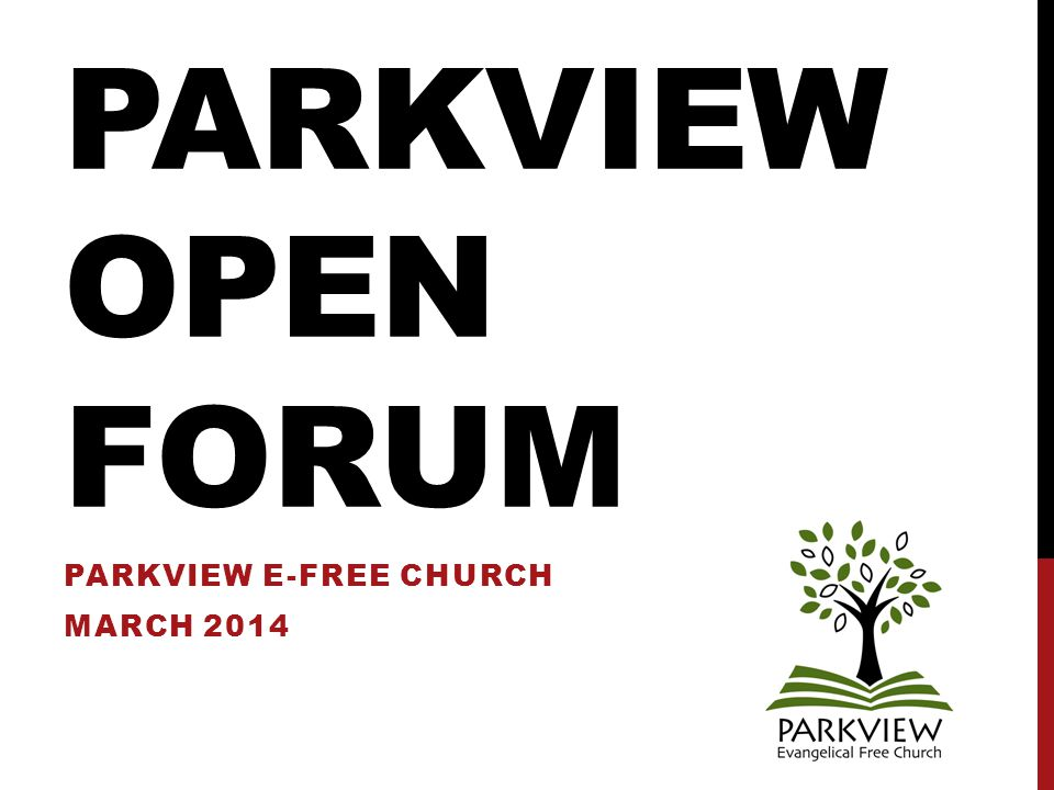 PARKVIEW PARKING PARKVIEW CHURCH OPEN FORUM MARCH 2014