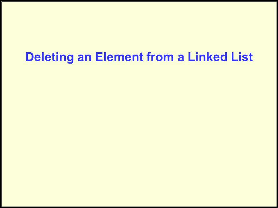Deleting an Element from a Linked List