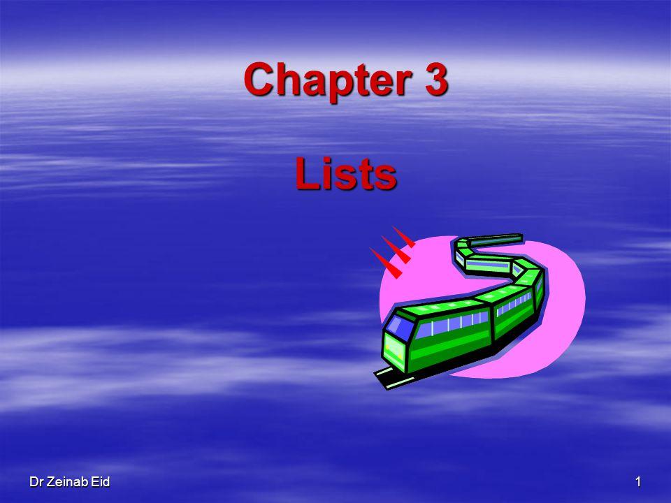Dr Zeinab Eid 1 Chapter 3 Lists