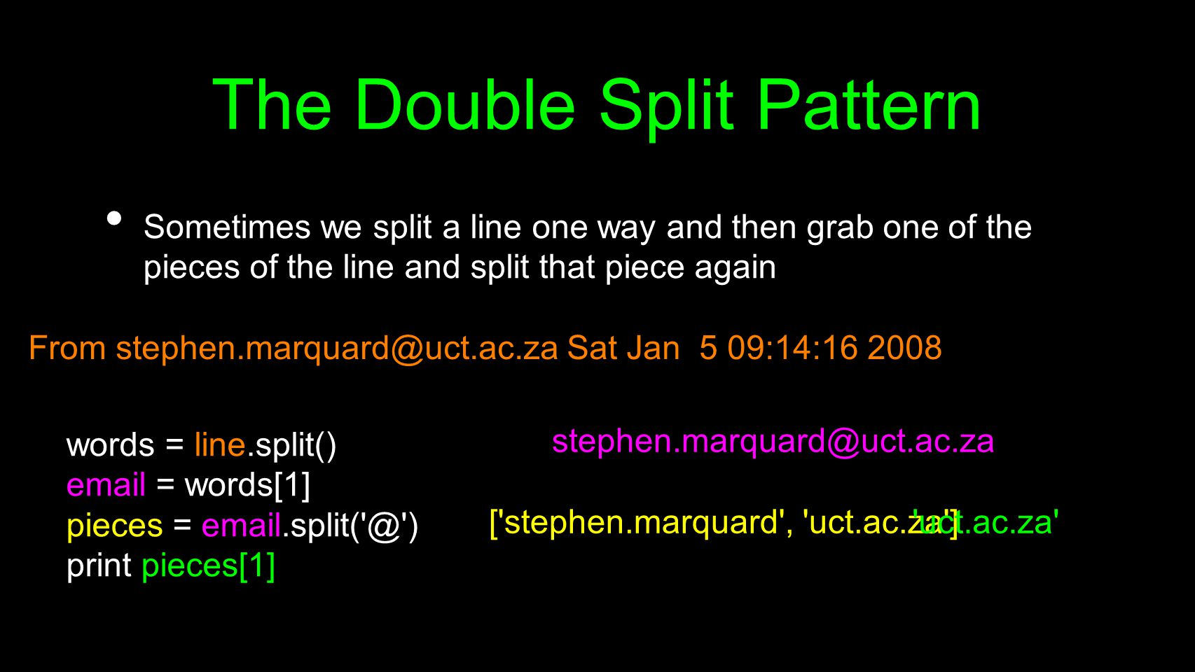 The Double Split Pattern Sometimes we split a line one way and then grab one of the pieces of the line and split that piece again From stephen.marquar