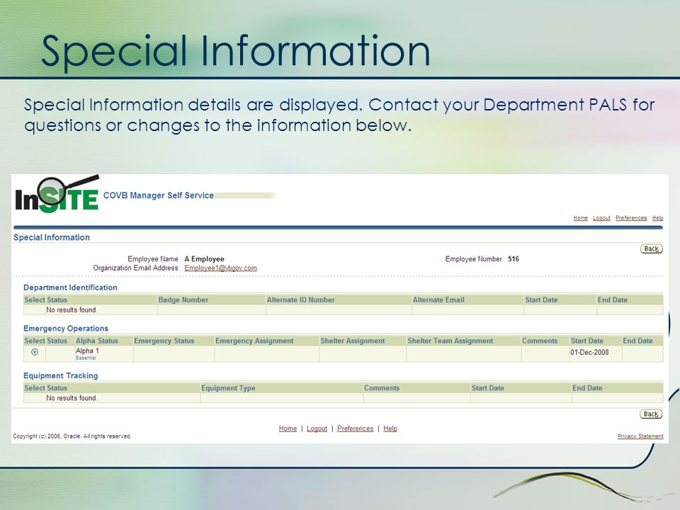 Special Information Select the Employee you wish to view by single clicking on Information Details