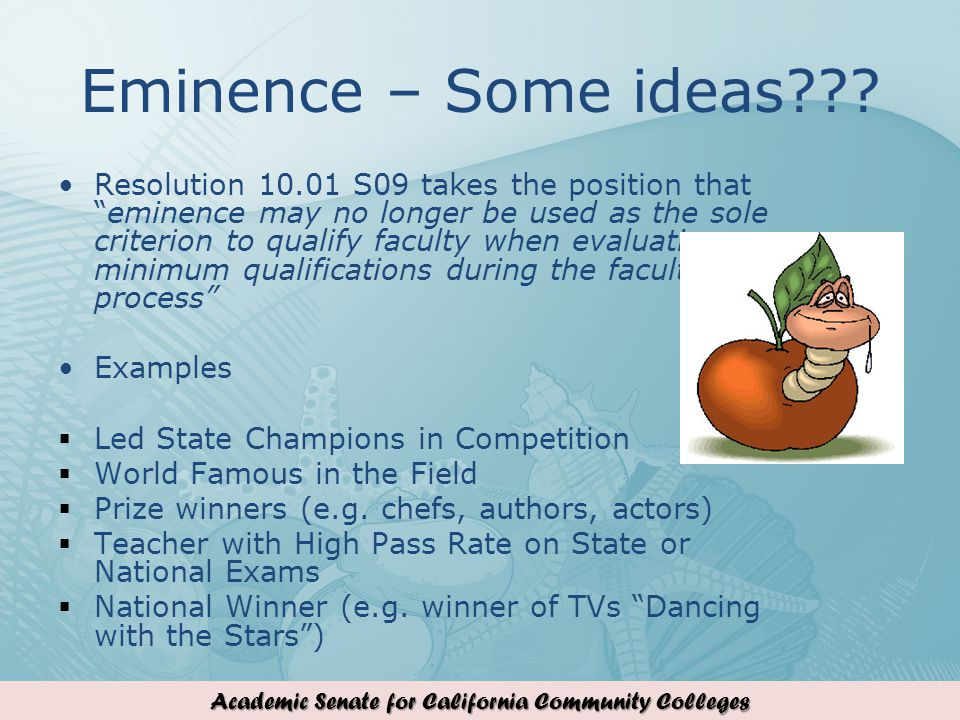 Academic Senate for California Community Colleges Eminence – Some ideas .