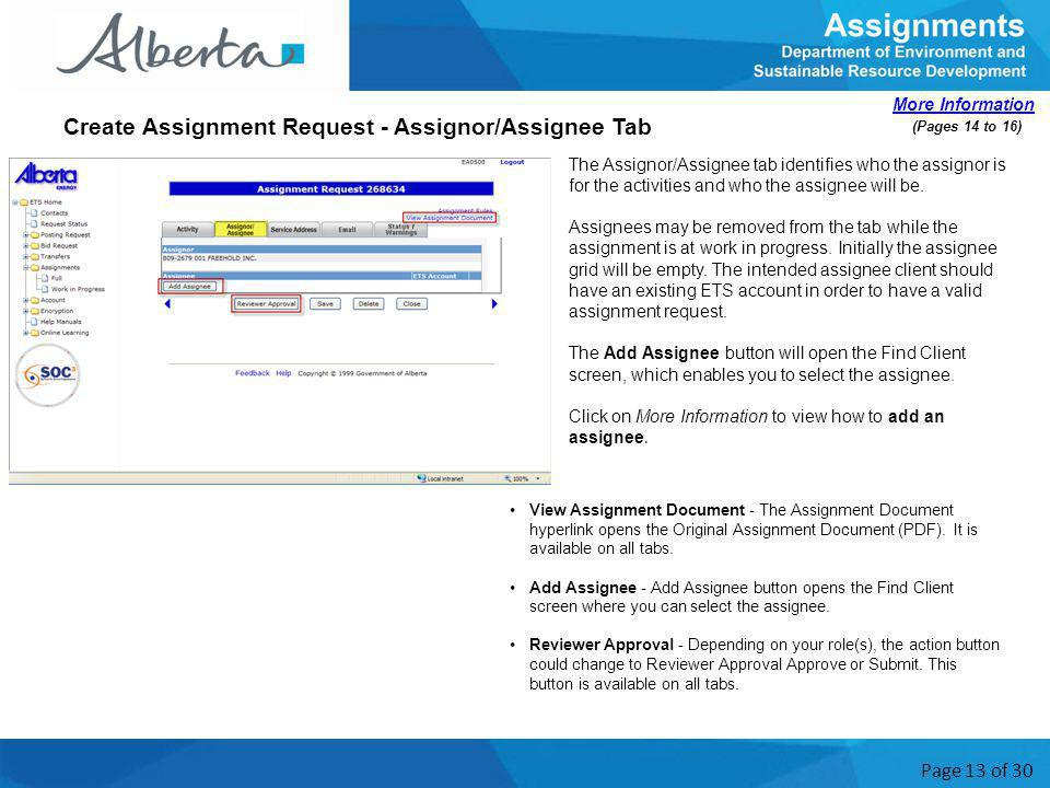Page 13 of 30 The Assignor/Assignee tab identifies who the assignor is for the activities and who the assignee will be.