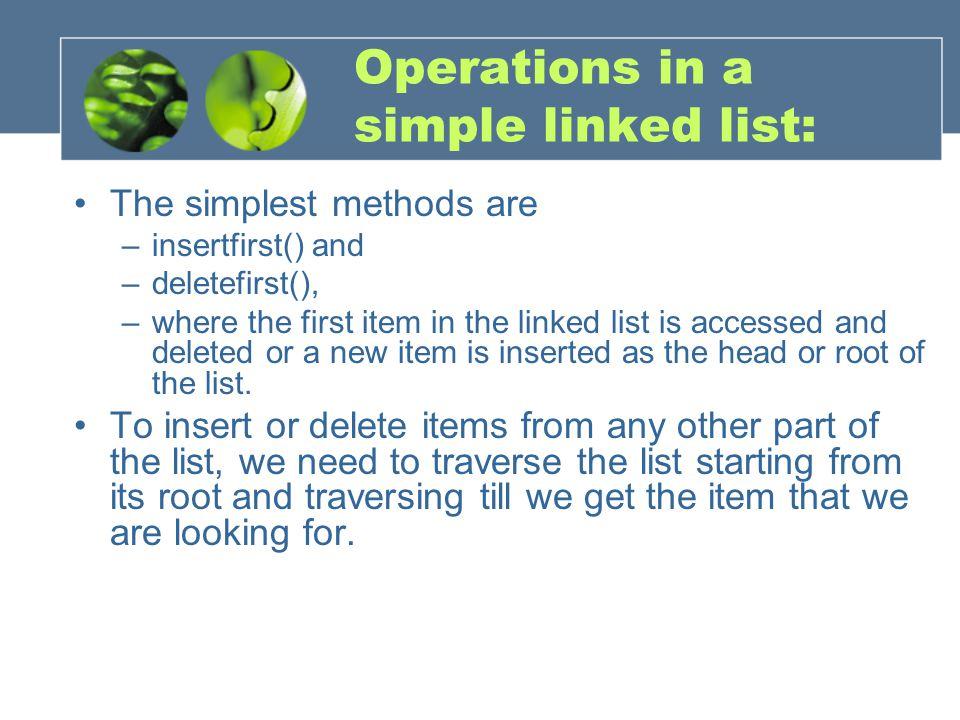 Examples..\ReaderPrograms\ReaderFiles\Chap05\li nkList\linkList.java..\ReaderPrograms\ReaderFiles\Chap05\li nkList\linkList.java..\ReaderPrograms\ReaderFiles\Chap05\li nkList2\linkList2.java..\ReaderPrograms\ReaderFiles\Chap05\li nkList2\linkList2.java Linklist2.java: delete (key), find(key)
