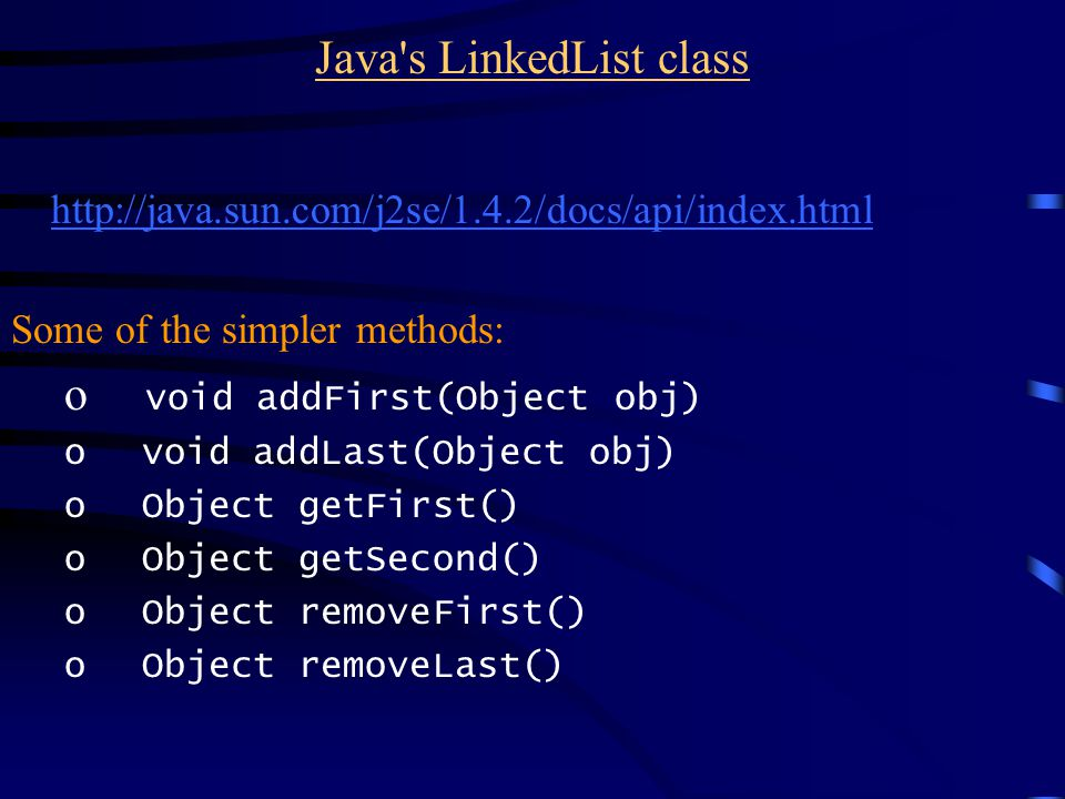 Implementing Linked Lists LinkedList class has a private inner class Link class LinkedList { private class Link { public Object data; public Link next; }