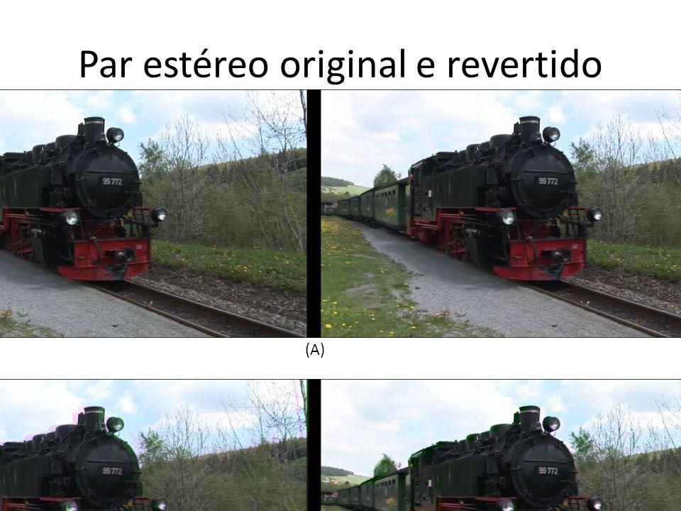 Par estéreo original e revertido (A) (B)