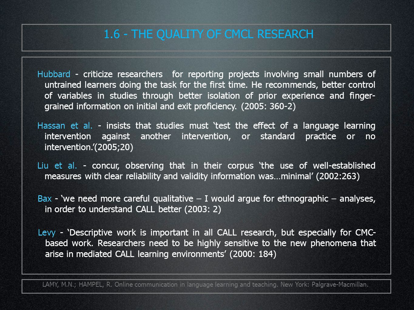 LAMY, M.N.; HAMPEL, R. Online communication in language learning and teaching.