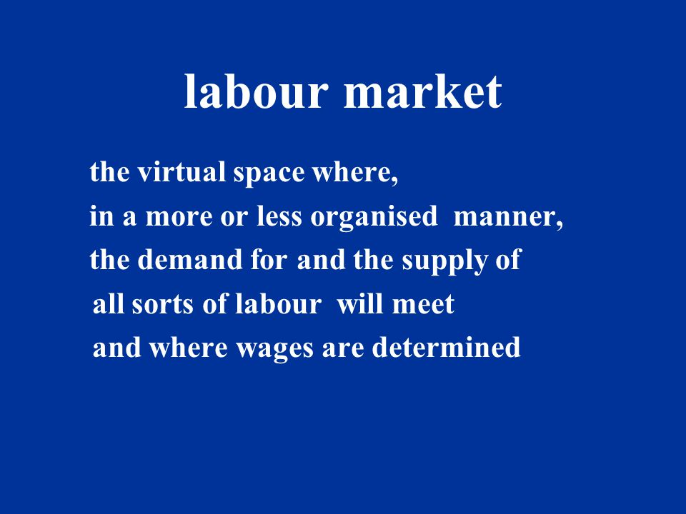 the labour market production exchange use allocation and price fixing supply demand