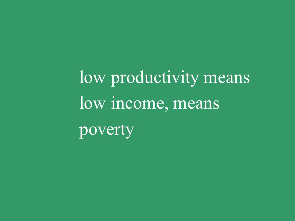 not enough work means not enough income, means poverty
