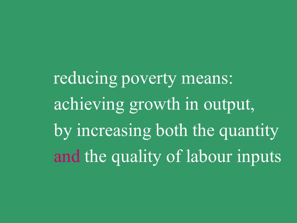 low productivity means low income, means poverty