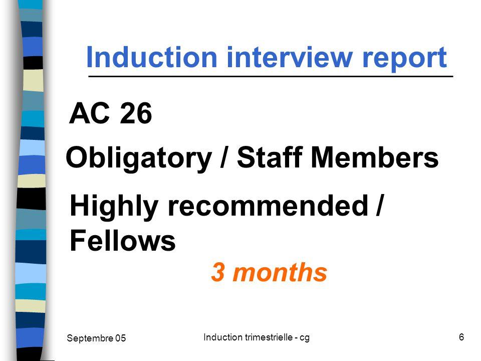 Septembre 05 Induction trimestrielle - cg7 AGREEMENT Concrete work objectives Training needs Concrete Detailed Form