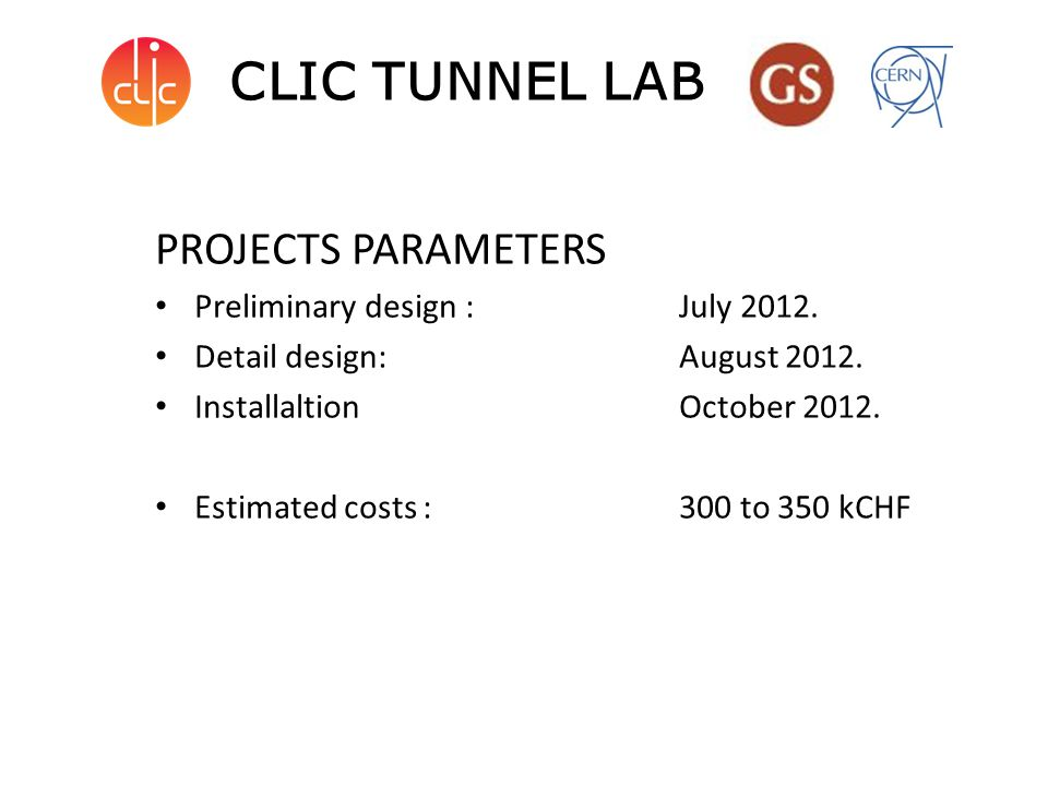 PROJECTS PARAMETERS Preliminary design : July 2012.