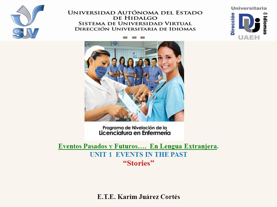 Programa de Nivelación Académica de la Licenciatura en Enfermería Unit 2 Heroes Lengua Extranjera II LELI.