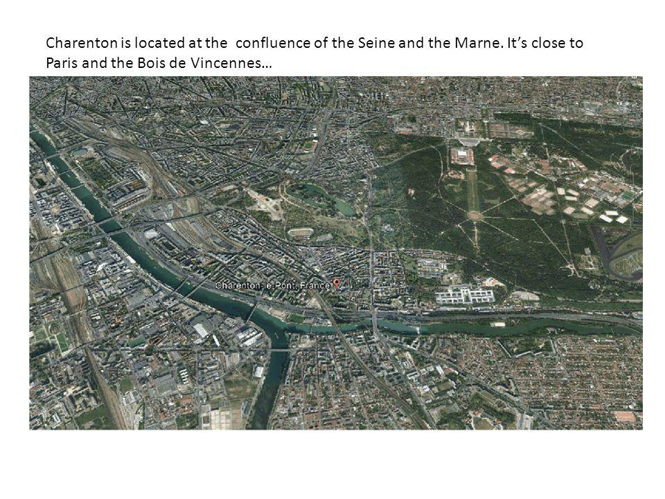 Charenton is located at the confluence of the Seine and the Marne. Its close to Paris and the Bois de Vincennes…