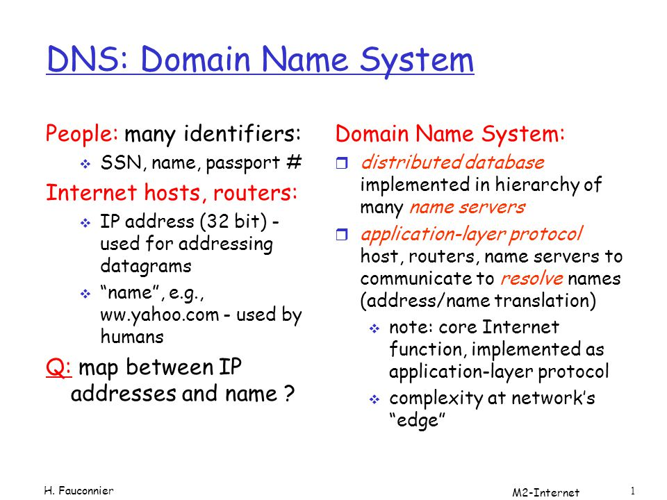M2-Internet 2 DNS Why not centralize DNS.