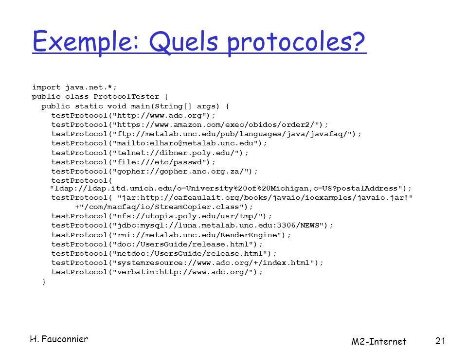 Exemple: Quels protocoles.