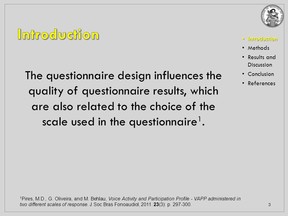 Introduction Methods Results and Discussion Results and Discussion Conclusion References 14 Question Quest.