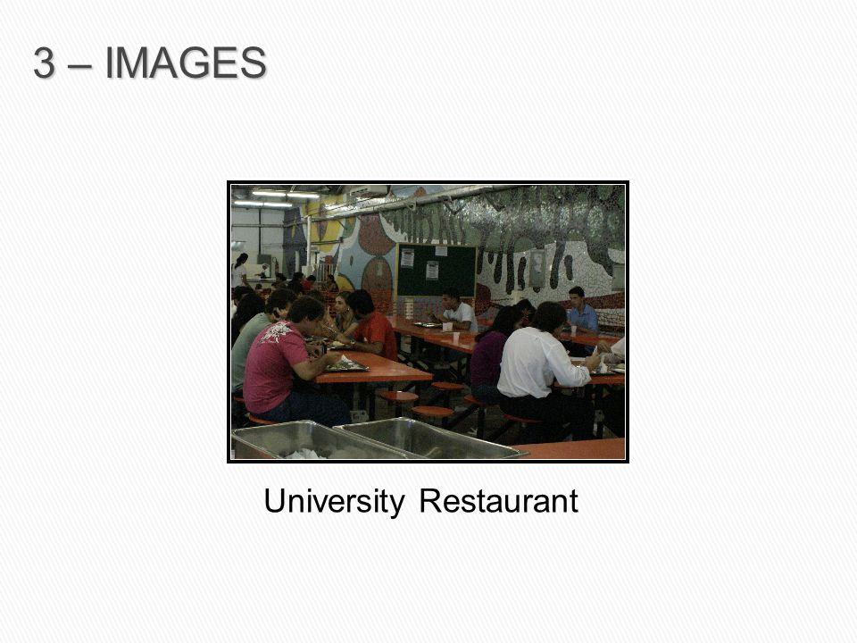 University Restaurant 3 – IMAGES
