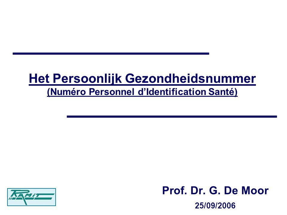 Het Persoonlijk Gezondheidsnummer (Numéro Personnel dIdentification Santé) Prof.