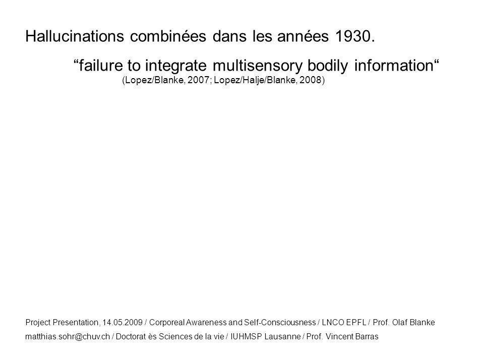 Hallucinations combinées dans les années 1930.